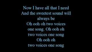 Download Two voices, one song - lyrics
