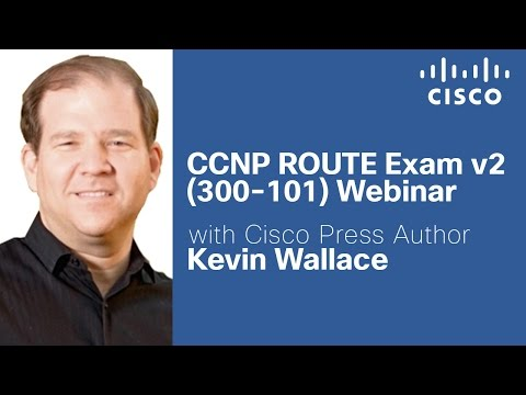 CCNP Training for 300-101 Exam with Kevin Wallace