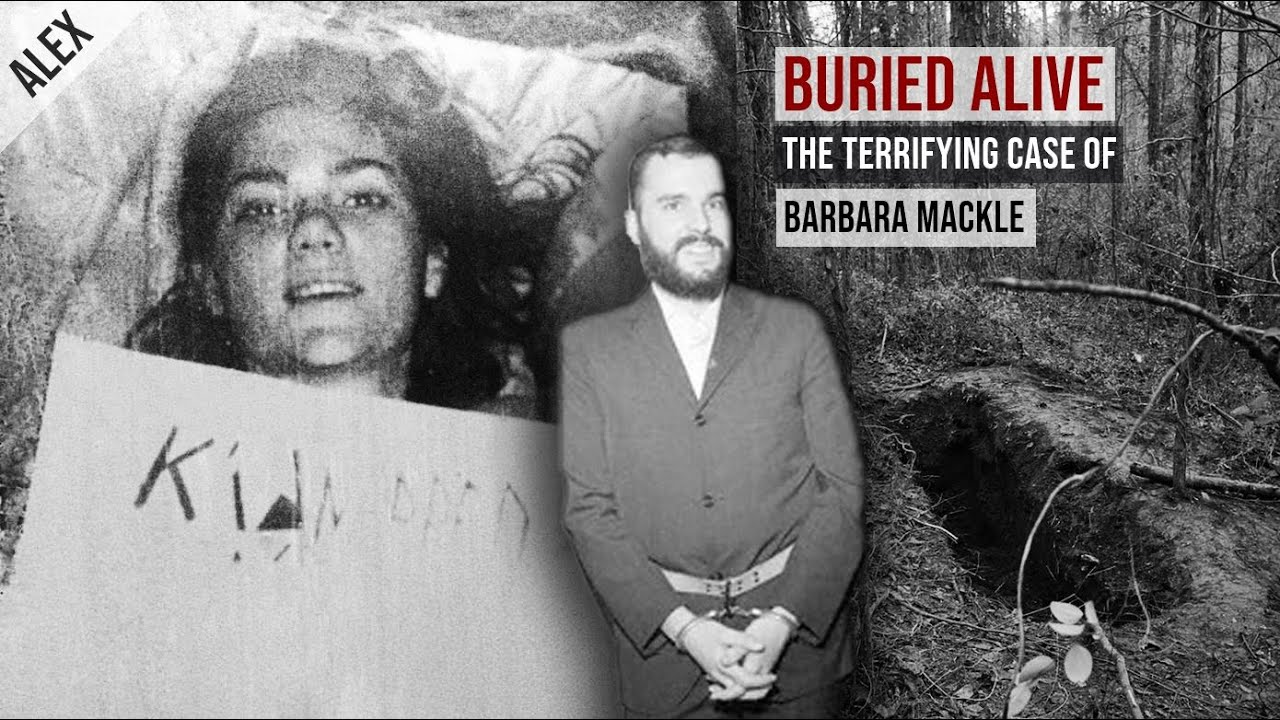 Buried Alive : The Terrifying Case Of Barbara Mackle