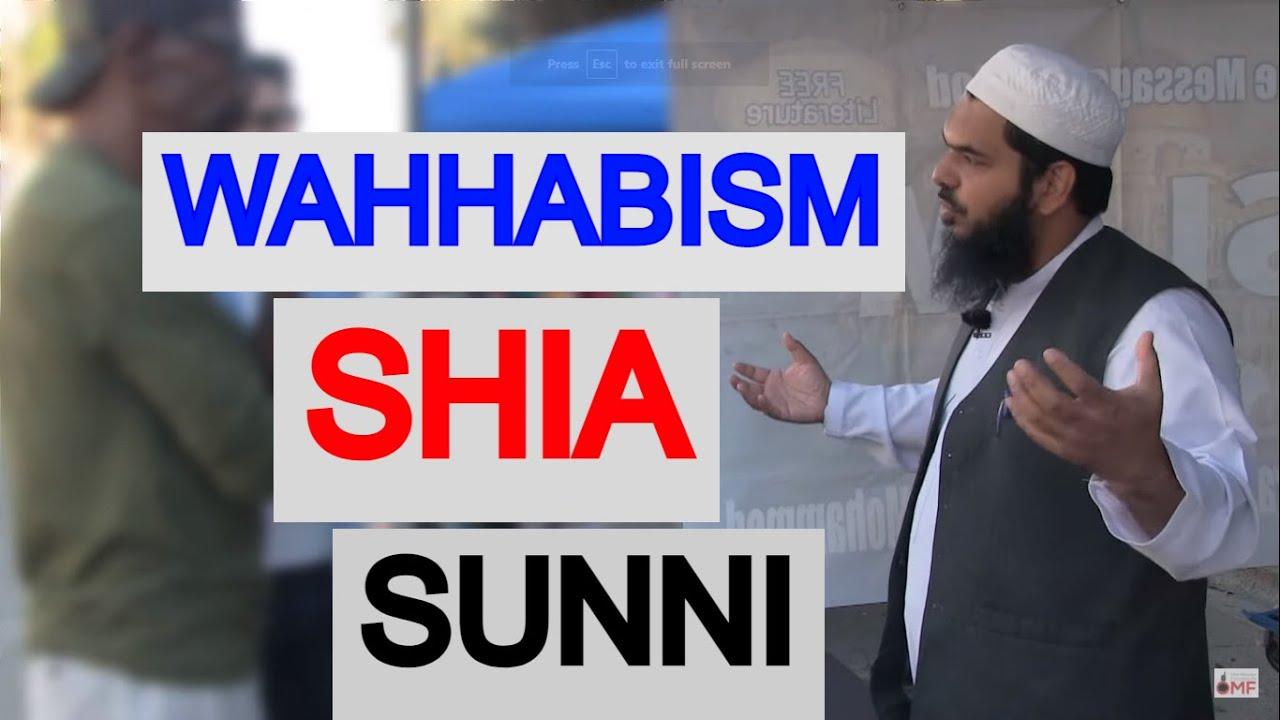What is Wahhabi, Shia & Sunni?