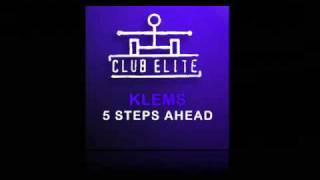 Klems - 5 Steps Ahead (Original Mix) [Club Elite/Armada]