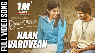 Naan Varuvean Video Song - Dear Comrade Tamil | Vijay Deverakonda | Rashmika | Bharat Kamma