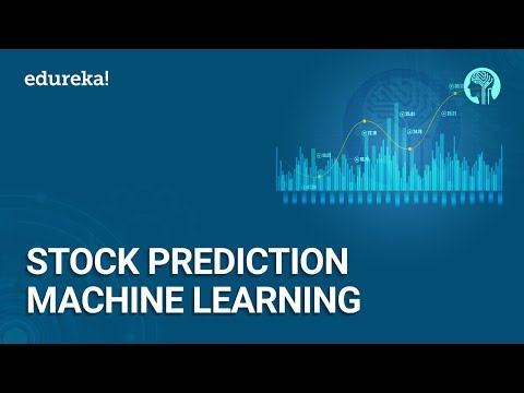 Stock Prediction using Machine Learning and Python | Machine Learning Training | Edureka