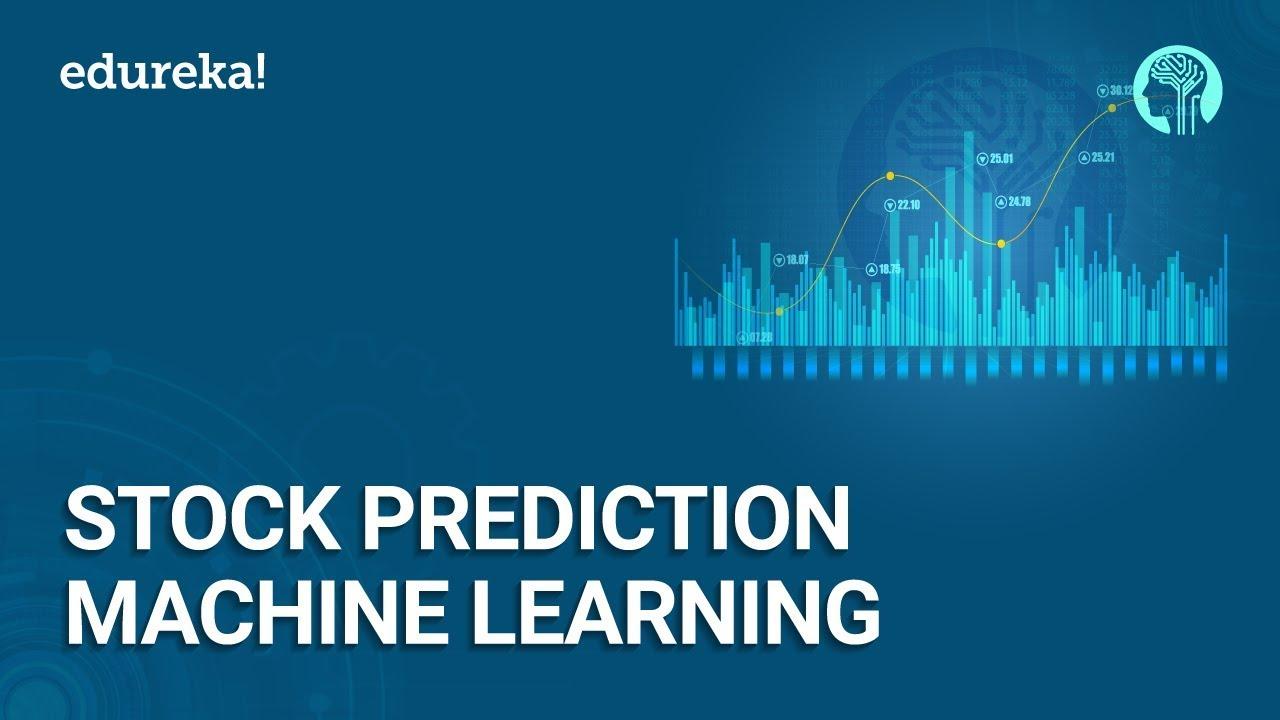Download Stock Prediction using Machine Learning and Python   Machine Learning Training   Edureka