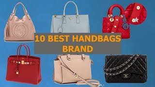 10 Best Selling Handbags Brands of 2018/2019