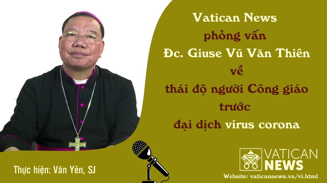 Phỏng vấn ĐTGM. Giuse Vũ Văn Thiên về thái độ...
