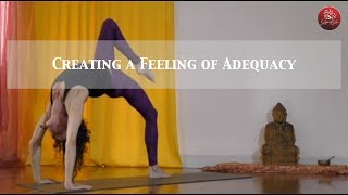 Feeling of Adequacy Yoga Flow - For anyone who enjoys a flowing practice