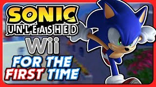 Sonic Unleashed (Wii) FOR THE FIRST TIME