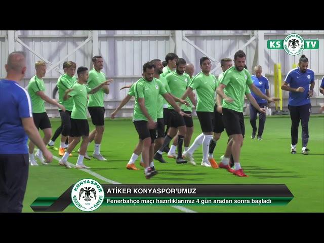 Atiker Konyaspor'umuz Fenerbahçe maçının hazırlıklarına yapılan antrenmanla başladı