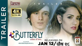 Butterfly | New Movie Trailer 2017 | Feat. Aaryan Adhikari, Priyanka Karki, Arpan Thapa, Susma Karki