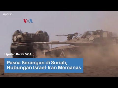 Pasca Serangan Di Suriah, Hubungan Israel-Iran Memanas