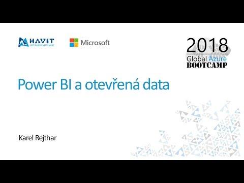 Pover BI a otevřená data [Karel Rejthar, Global Azure Bootcamp 2018 Praha]