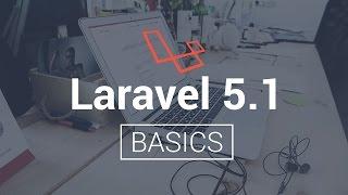 Laravel 5.1 Basics - Introduction