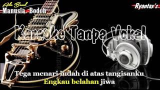 Video Karaoke Ada Band   Manusia Bodoh download MP3, 3GP, MP4, WEBM, AVI, FLV Mei 2018
