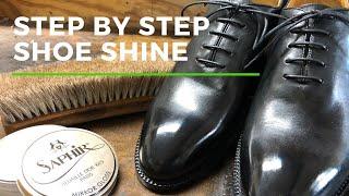 Step By Step Shoe Shine | Mirror Shine