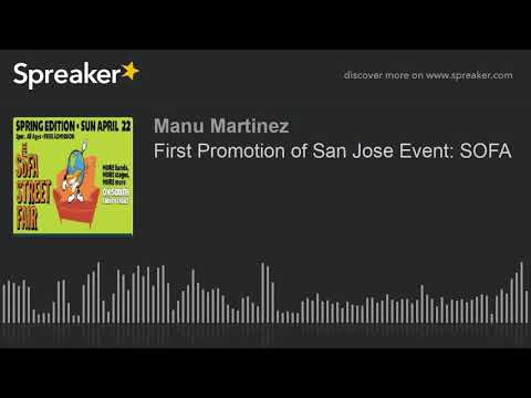 First Promotion of San Jose Event: SOFA