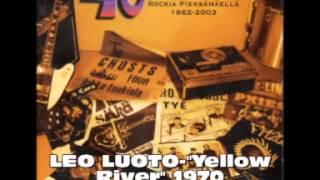 """LEO LUOTO-""""Yellow River"""" 1970"""