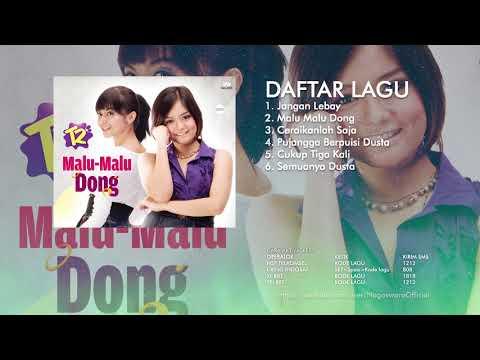 T2 - Malu - Malu Dong (Full Album)