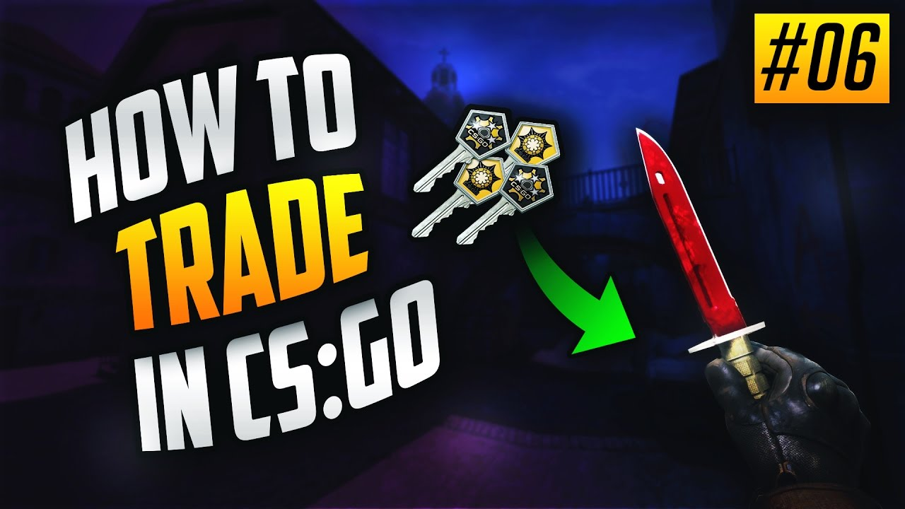 How to trade in cs go