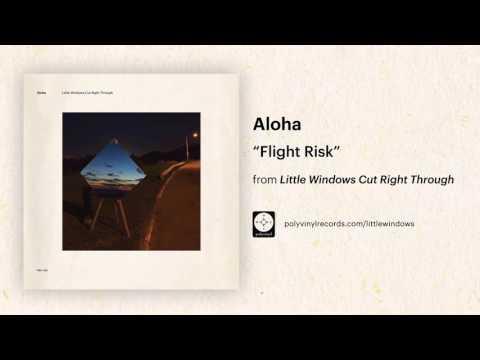Aloha - Flight Risk [OFFICIAL AUDIO]