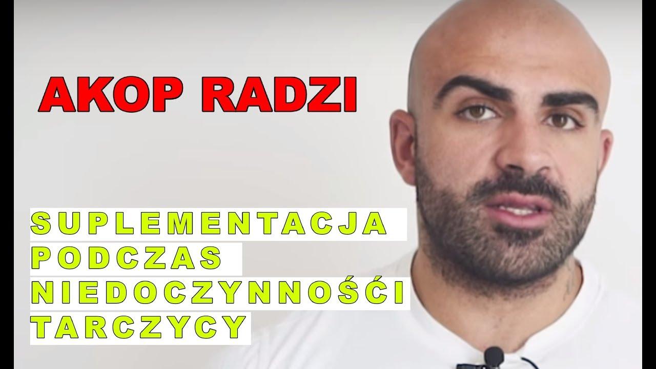 AKOP RADZI – Suplementacja przy niedoczynności tarczycy