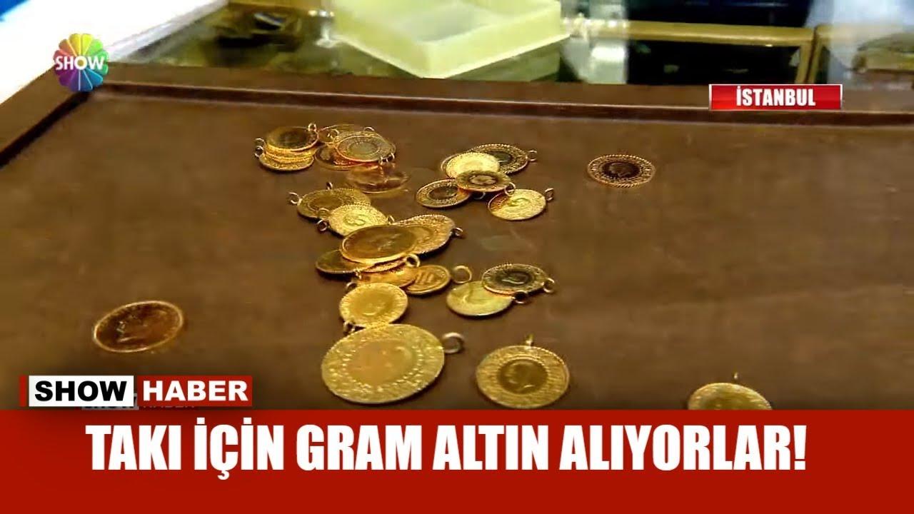 Takı için gram altın alıyorlar!
