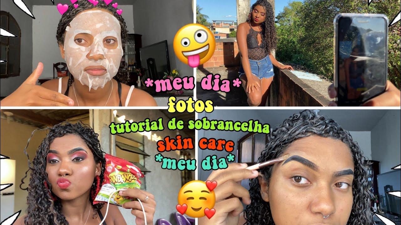 FOTOS + COMO FAÇO MINHA SOBRANCELHA *meu dia*