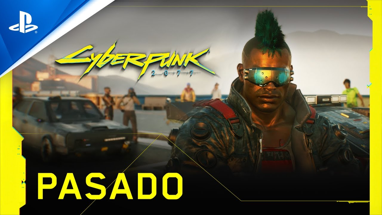 CyberPunk 2077 Pasado - Tráiler PS4 con subtítulos en ESPAÑOL | PlayStation España