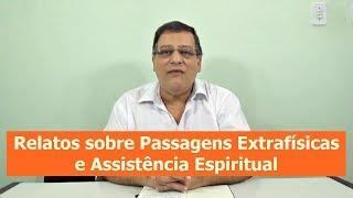 Relatos sobre Passagens Extrafísicas e Assistência Espiritual   EEP 31