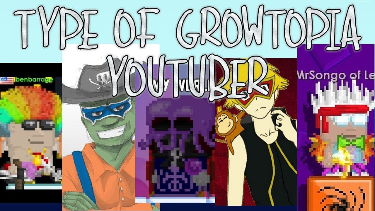 Download Type Of Growtopia Youtuber