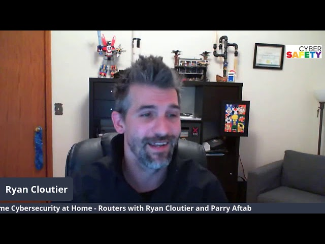 #YourFamilyatHome Live Series  Ryan Cloutier Joins Parry on Home Cybersecurity - Your Router!