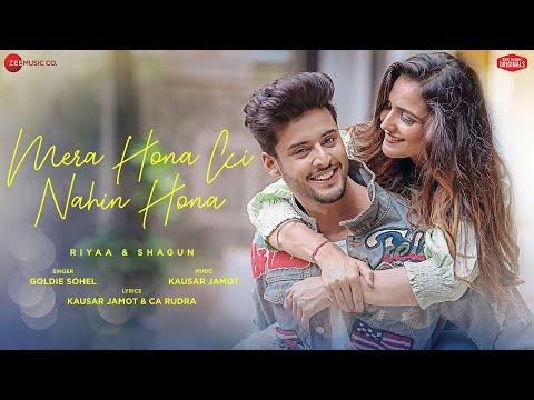 Mera Hona Ki Nahin Hona - Riyaa & Shagun | Goldie Sohel | Kausar Jamot & CA Rudra