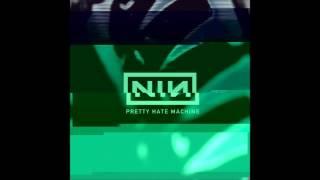 Nine Inch Nails - Pretty Hate Machine (amalgamation)