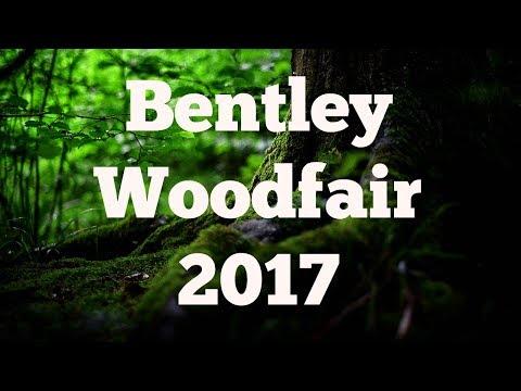 Bentley Woodfair 2017