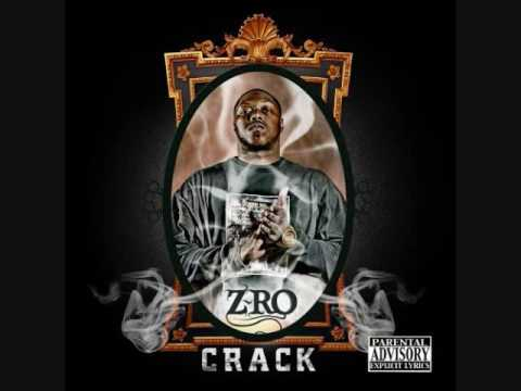 Z~RO The Mo City Don (CRACK) *lyrics
