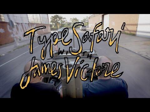Type Safari with James Victore