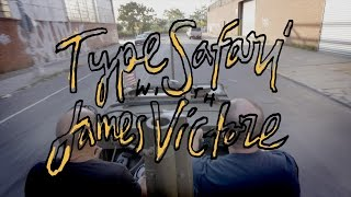 Type Safari with James Victore