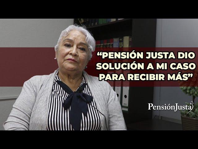 Pensión Justa dio solución a mi caso para incrementar mi pensión - Testimonio Sra. Jovita