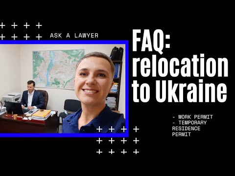 Ask immigration lawyer how to relocate to Ukraine - WHAT IS UKRAINE