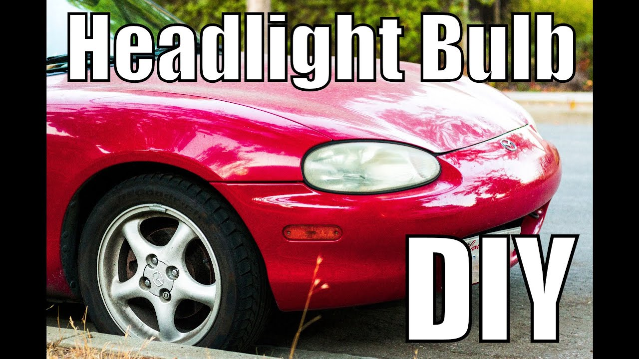 Mazda Miata Nb Headlight Bulb Replacement Diy How To Replace 1999 2000 2001 2002 2003 2004