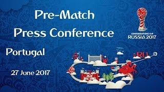POR v. CHI - Portugal - Pre-Match Press Conference