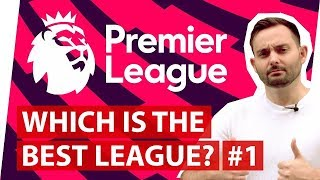 Premier League | Which is the best football league in the world? Part 1