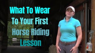 Video What to Wear to FIRST RIDING LESSONS :-) download MP3, 3GP, MP4, WEBM, AVI, FLV Januari 2018