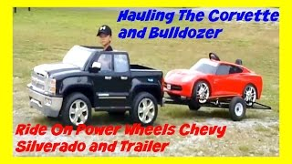 Hauling His Car and Bulldozer With Power Wheels Ride On Chevy Silverado 12V and Custom Tilt Trailer