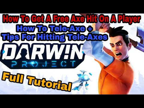 (Outdated-Read Description) How To Tele-Axe In Darwin Project! Tips For Hitting Tele-Axes!