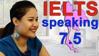 IELTS Speaking Score 7.5 - Thai - Good Job!