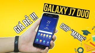 """Đánh giá chi tiết Galaxy J7 Duo - Chip """"TỐT"""" nhưng giá quá rẻ!"""