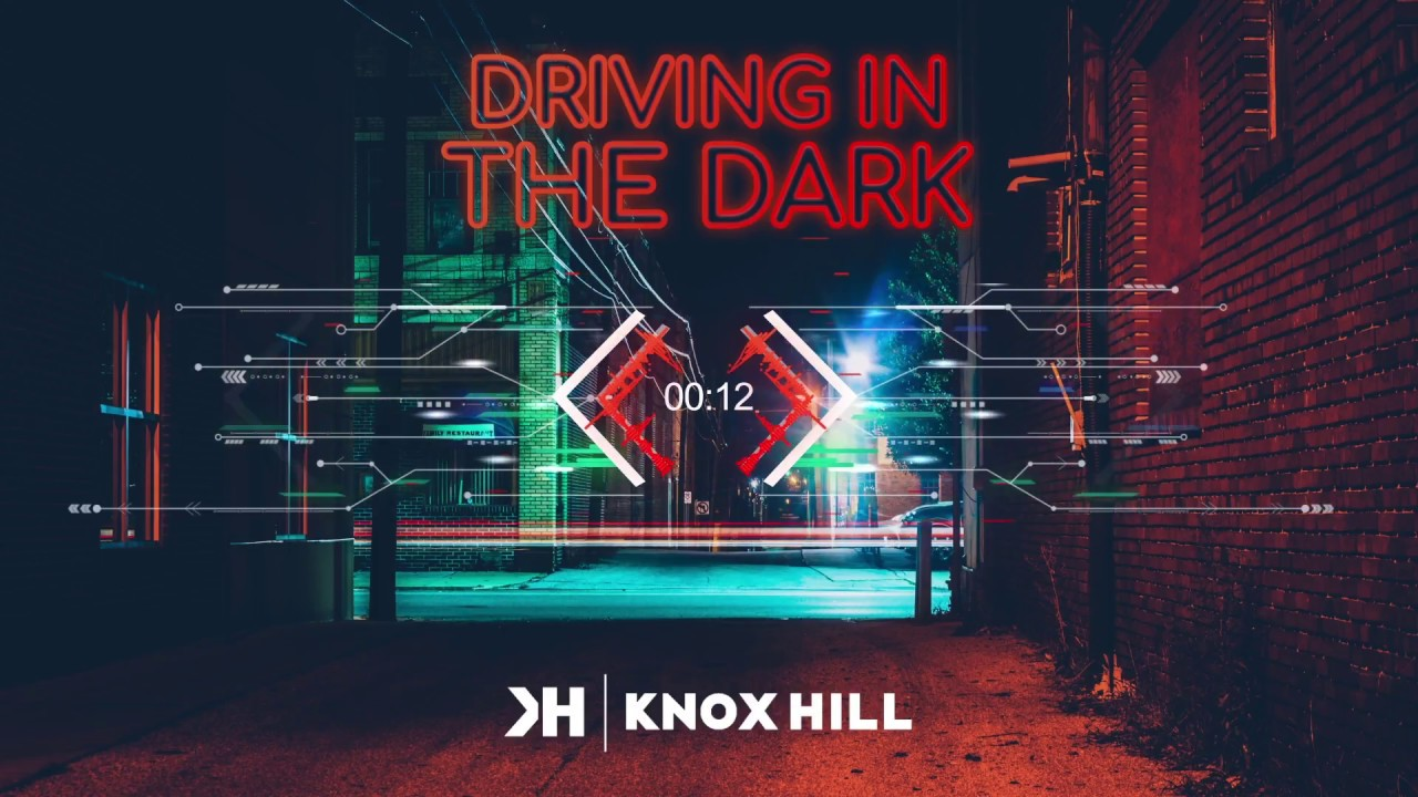 4d1b422dd24 Knox Hill ▻Driving In The Dark - YouTube