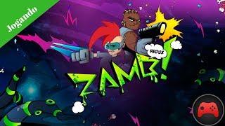 [Jogando] ZAMB! Redux