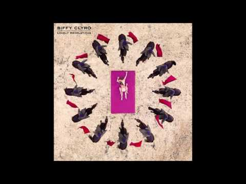 Biffy clyro Lonely Revolutions - FULL ALBUM